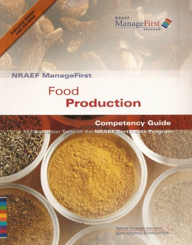 9780132331241: NRAEF ManageFirst: Food Production Competency Guide: A Foundation Topic of the NRAEF Certificate Program