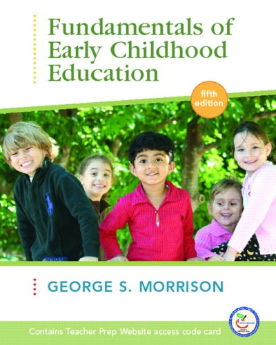 9780132331296: Fundamentals of Early Childhood Education