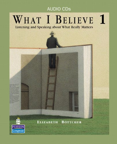 9780132333283: What I Believe 1: Listening and Speaking about What Really Matters, Classroom Audio CDs