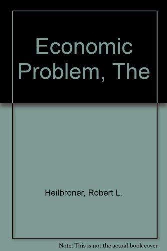 9780132333382: Economic Problem, The