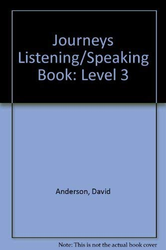 9780132333627: Journeys Listening/Speaking Book: Level 3
