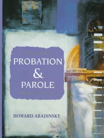 9780132333887: Probation and Parole: Theory and Practice