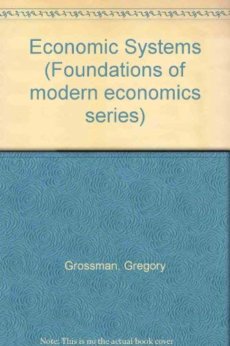 9780132334860: Economic Systems (Foundations of modern economics series)
