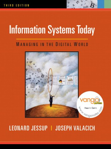 9780132335065: Information Systems Today: Managing in the Digital World (3rd Edition)