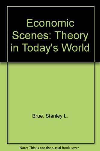 9780132335362: Economic Scenes: Theory in Today's World