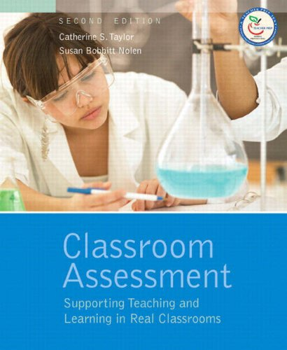 9780132335546: Classroom Assessment: Supporting Teaching and Learning in Real Classrooms (2nd Edition)