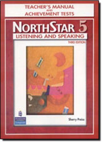 NorthStar 5: Listening and Speaking (Teacher's Manual): Sherry Preiss