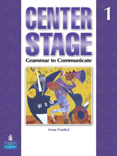 9780132336680: Center Stage 1: Grammar to Communicate, Student Book