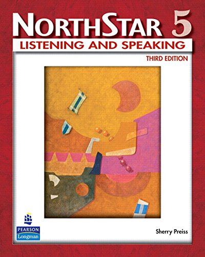 9780132336727: Northstar, Listening and Speaking: WITH MyNorthStarLab Level 5: Advanced Student Book with MEL