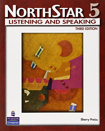 NorthStar Listening and Speaking, Level 5, 3rd Edition: Sherry Preiss
