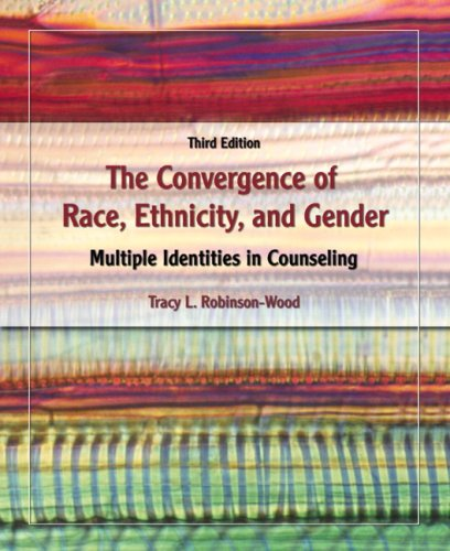 9780132337168: The Convergence of Race, Ethnicity, and Gender: Multiple Identities in Counseling
