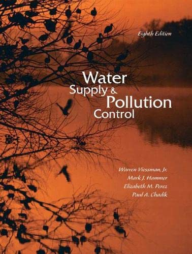 Water Supply and Pollution Control (8th Edition): Viessman Jr., Warren;