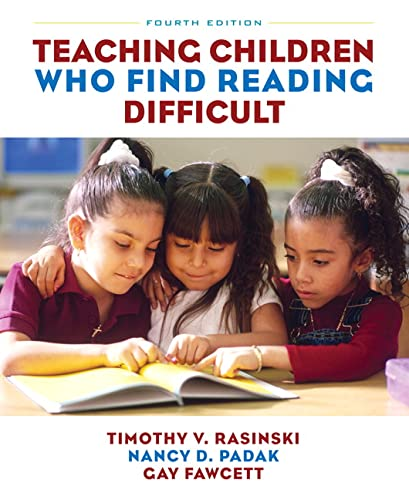 9780132337182: Teaching Children Who Find Reading Difficult (4th Edition)