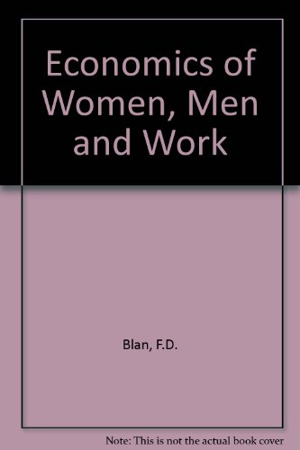 9780132337199: Economics of Women, Men and Work