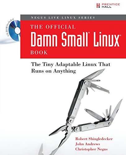 9780132338691: The Official Damn Small Linux Book: The Tiny Adaptable Linux That Runs on Anything
