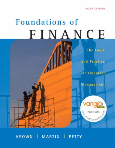 9780132339223: Foundations of Finance: The Logic and Practice of Financial Management