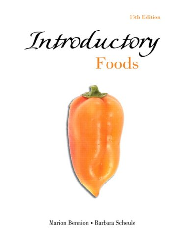 Introductory Foods (13th Edition): Bennion, Marion; Scheule