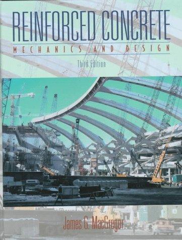 9780132339742: Reinforced Concrete: Mechanics and Design (3rd Edition)