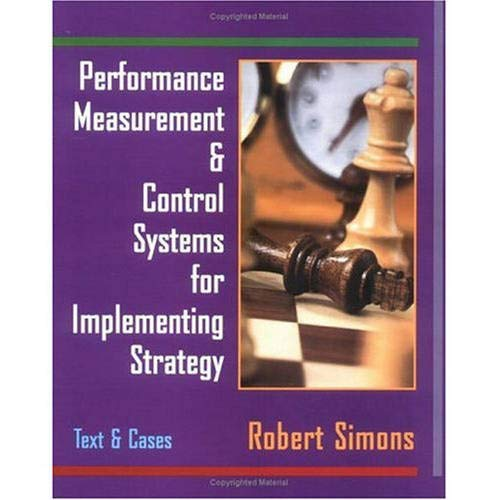 Performance Measurement and Control Systems for Implementing: Simons, Robert