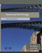 9780132340182: Structural Steel Design: A Practice Oriented Approach: United States Edition