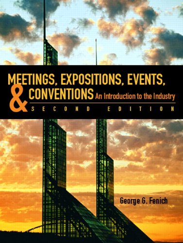9780132340571: Meetings, Expositions, Events & Conventions (2nd Edition)