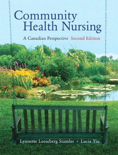 9780132340663: Community Health Nursing: A Canadian Perspective 2nd Edition