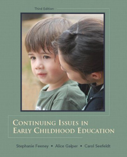 9780132340984: Continuing Issues in Early Childhood Education (3rd Edition)