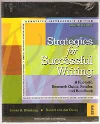9780132341325: Strategies for Successful Writing: A Rhetoric, Research Guide, Reader, and Handb