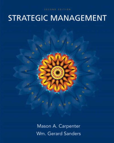 9780132341387: Strategic Management: Concepts and Cases