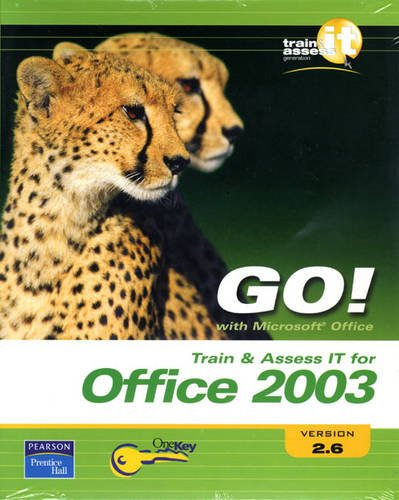 9780132342438: Train & Assess IT for Office 2003 V2.6