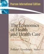 9780132342520: Economics of Health and Health Care