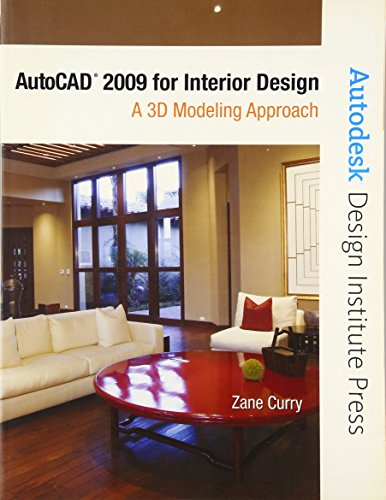9780132342766: AutoCAD 2009 for Interior Design: A 3D Modeling Approach