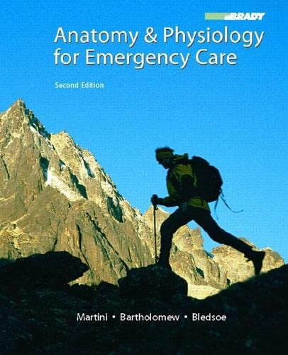 9780132342988: Anatomy & Physiology for Emergency Care (2nd Edition)