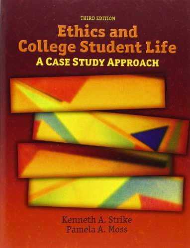 9780132343312: Ethics and College Student Life: A Case Study Approach (3rd Edition)