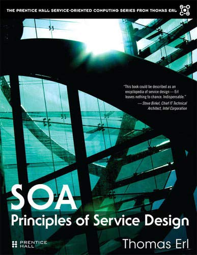 9780132344821: SOA: Principles of Service Design