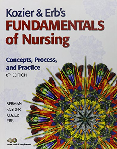 9780132344876: Kozier & Erb's Fundamentals of Nursing: Concepts, Process, and Practice