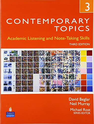 9780132345231: Contemporary Topics 3: Academic Listening and Note-Taking Skills, 3rd Edition