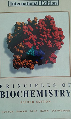 The Principles of Biochemistry (Second Edition): Horton, R H