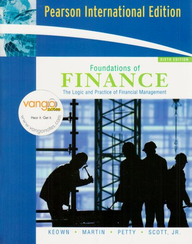 9780132345903: Foundations of Finance: The Logic and Practice of Financial Management