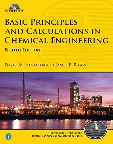 9780132346603: Basic Principles and Calculations in Chemical Engineering, 8th Edition (Prentice Hall International Series in the Physical and Chemical Engineering Sciences)