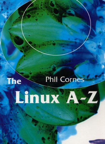 9780132347099: The LINUX A-Z