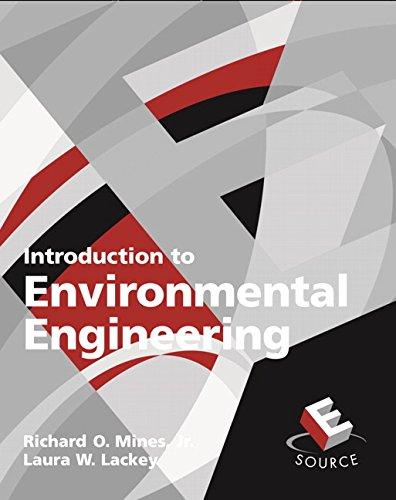 Introduction to Environmental Engineering: Mines Jr., Richard