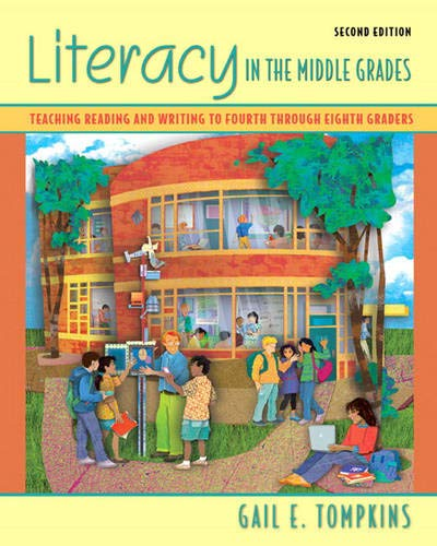 9780132348492: Literacy in the Middle Grades: Teaching Reading and Writing to Fourth Through Eighth Graders. (2nd Edition)