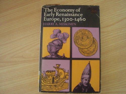 9780132348645: Economy of Early Renaissance Europe, 1300-1460