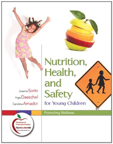 9780132349413: Nutrition, Health, and Safety for Young Children: Promoting Wellness (myeducationlab (Access Codes))