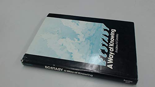 9780132349482: Ecstasy: A Way of Knowing (A Spectrum book)