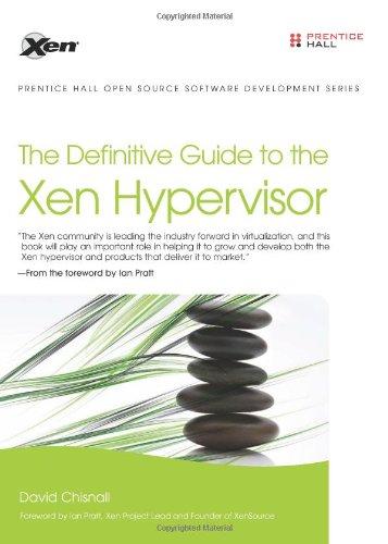 9780132349710: The Definitive Guide to the Xen Hypervisor