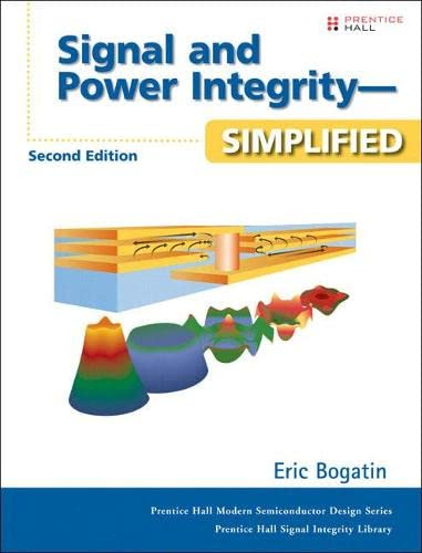 9780132349796: Signal and Power Integrity - Simplified (2nd Edition)