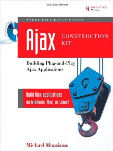 9780132350082: Ajax Construction Kit: Building Plug-and-Play Ajax Applications