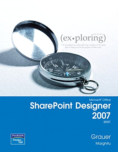 9780132350518: Exploring with Microsoft SharePoint Designer 2007, Brief